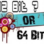 32-bit or 64-bit